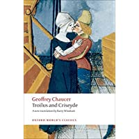 Troilus and Criseyde: A New Translation (Oxford World's
