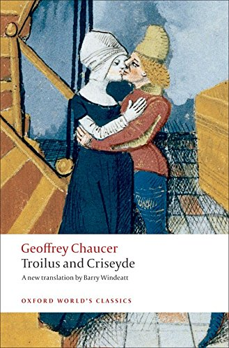 Troilus and Criseyde (Oxford World's Classics) by Oxford University Press