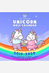 Unicorn Wall Calendar: Illustrated Calendar With Special Pack Of Magic Unicorns and Horses for Kids and Adults (2019-2020 Unicorn Wall Calendars Series) Paperback