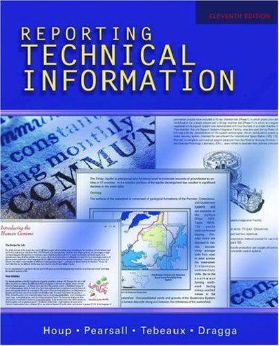 Reporting Technical Information by Kenneth W. Houp (2005-07-28)