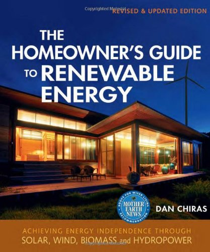 The-Homeowners-Guide-to-Renewable-Energy-Achieving-Energy-Independence-Through-Solar-Wind-Biomass-and-Hydropower