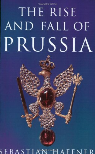 The Rise and Fall of Prussia (Phoenix Giants)