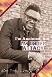 img - for I'm Anointed, But I'm Under Attack: A Spiritual Handbook book / textbook / text book