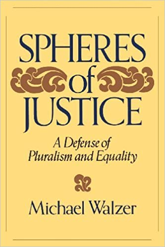 A Defense Of Pluralism And Equality Spheres Of Justice