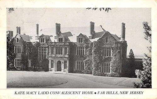 Fair Hills New Jersey Kate Macy Ladd Convalescent Home Vintage Postcard - Fair Macy