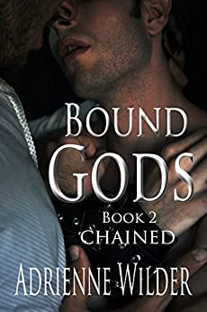 Bound Gods: Chained by [Wilder, Adrienne]