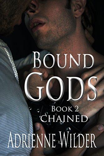 Bound Gods Chained By Wilder Adrienne