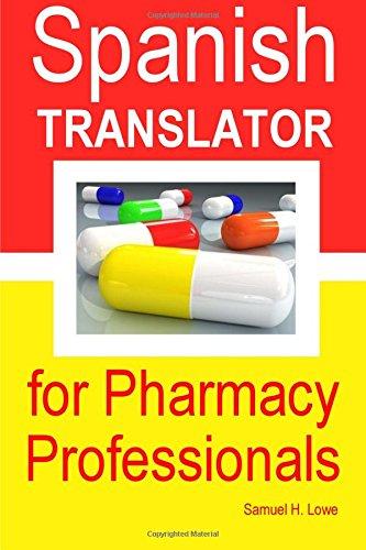 Download Spanish Translator for Pharmacy Professionals pdf epub