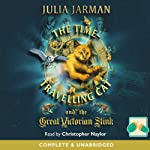 The Time-Travelling Cat and the Great Victorian Stink | Julia Jarman