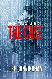 The Beckett Cypher: The Case (The Beckett Cypher Series Book 1)