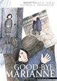Good-Bye Marianne, Irene N. Watts, 088776830X