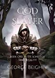 Download God Slayer: Book One in the Songs of Immortality in PDF ePUB Free Online