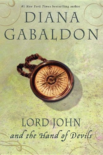 Lord John and the Hand of Devils: A Novel Reprint Edition by Gabaldon, Diana [2008]