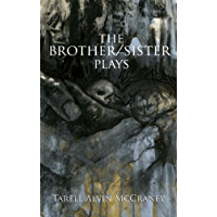 The Brother/Sister Plays (English Edition)
