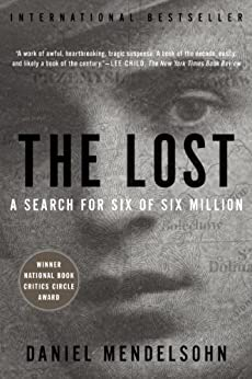 The Lost: The Search for Six of Six Million (P.S.) by [Mendelsohn, Daniel]