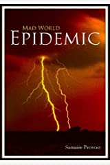 Mad World: Epidemic Kindle Edition