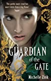 Guardian Of The Gate: The Prophecy of the Sisters Book Two