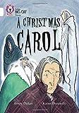 A Christmas Carol: Band 10/White (Collins Big Cat)