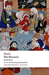 The Masnavi, Book Three (Oxford World\'s Classics)