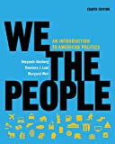 We the People: An Introduction to American Politics, Benjamin Ginsberg, Theodore J. Lowi, Margaret Weir, 039314979X
