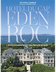 Hotel du Cap-Eden-Roc: A Timeless Legend on the French Riviera