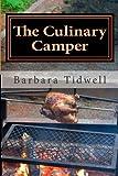The Culinary Camper, Barbara Tidwell, 1494943425