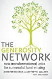 img - for The Generosity Network: New Transformational Tools for Successful Fund-Raising book / textbook / text book