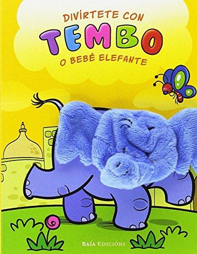 Divírtete con Tembo o bebé elefante Infantil-Xuvenil: Amazon.es: Heymans, Adrienne, Cortina, Gabriel, Baía Edicións: Libros