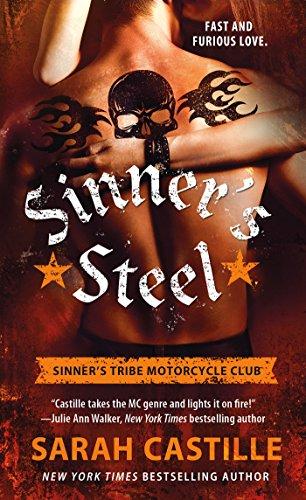 Castille 3 Lights - Sinner's Steel: Sinner's Tribe Motorcycle Club (The Sinner's Tribe Motorcycle Club Book 3)