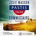 Pastis für den Commissaire (Commissaire Lucien Levèfre 1) Audiobook by Julie Masson Narrated by Martin Umbach