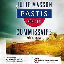 Pastis für den Commissaire (Commissaire Lucien Levèfre 1)