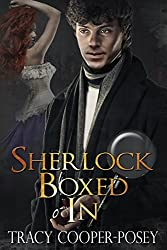Sherlock Boxed In (The Sherlock Holmes Series Book 3)