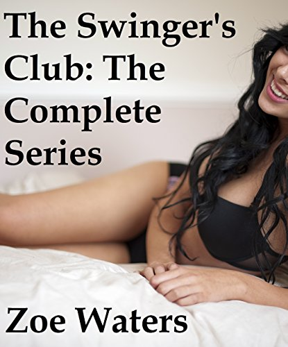 (The Swinger's Club: The Complete Series)