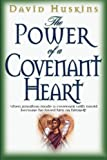 img - for The Power of a Covenant Heart book / textbook / text book