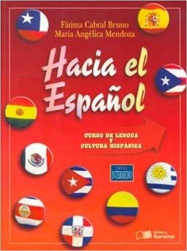 Hacia el Español - Nivel Intermedio