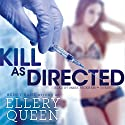 Kill as Directed Audiobook by Ellery Queen Narrated by Mark Peckham