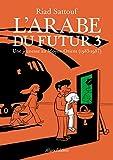 L'Arabe du futur - volume 3 - (3)