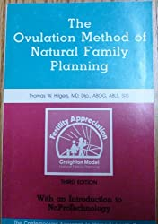 The Ovulation Method of Natural Family Planning: An Introductory Booklet for New Users