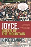 Joyce, Queen of the Mountain, Joyce Selander, 1462042058