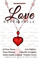Love Never Fails (Loving Ranch Anthology) (Volume 1)