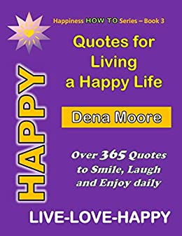 Amazon.com: Quotes for Living a Happy Life: Happy Quotes ...
