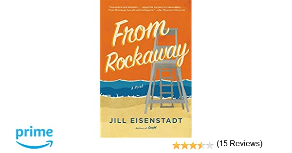 From rockaway jill eisenstadt 9780316506335 amazon books fandeluxe Gallery