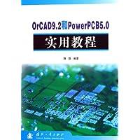 OrCAD9.2和PowerPCB5.0實用教程