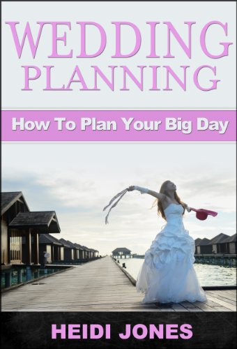 Wedding Planning:Wedding Planning Made Easy: - (Wedding Planning )