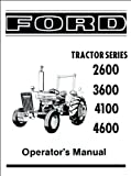 owners manual tractors - Ford 2600, 3600, 4100, 4600 Operator's Manual 1975-1981