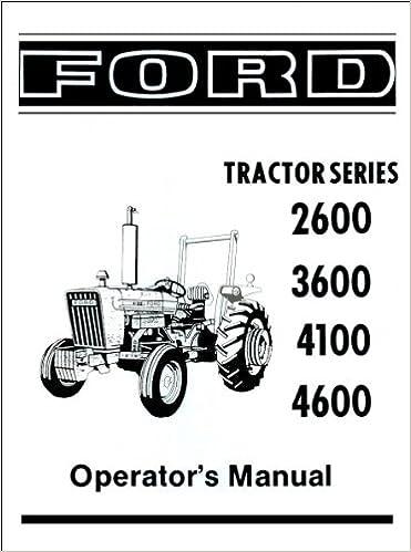 [DVZP_7254]   Ford 2600, 3600, 4100, 4600 Operator's Manual 1975-1981: David Graham:  Amazon.com: Books | Wiring Diagram Ford 4600 Su |  | Amazon.com