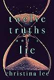 Twelve Truths and a Lie