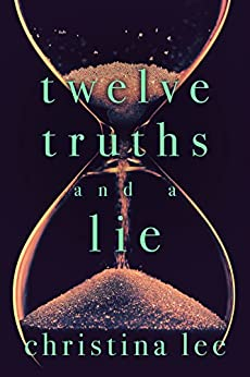 Twelve Truths and a Lie by [Lee, Christina]