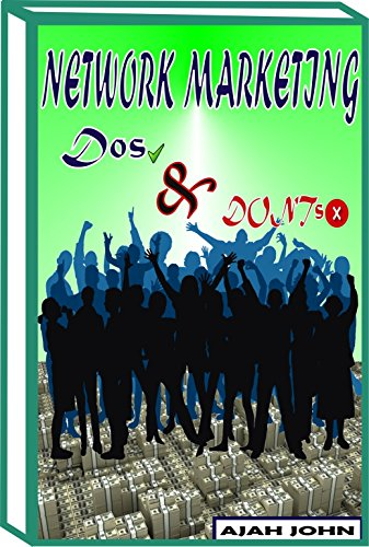 91f2a508fc3d6b Amazon.com  NETWORK MARKETING DOs AND DONTs  A guide to making it ...