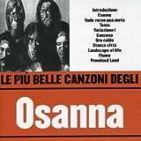 Le Piu' Belle Canzoni by Osanna (2006-01-09)